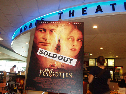 "NOT FORGOTTEN ""sold out"" at the Dobie!!"
